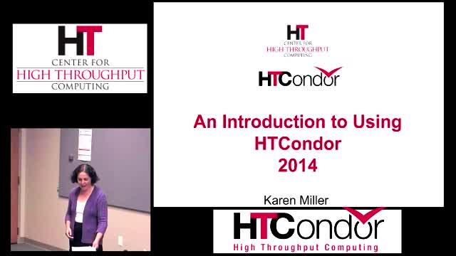 http://research.cs.wisc.edu/htcondor/tutorials/videos/2014/Intro_To_Using_HTCondor.jpg